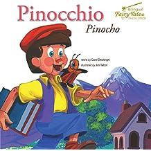 Bilingual Fairy Tales Pinocchio, Grades 1 - 3: Pinocho