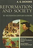 Reformation And Society In Sixteenth-Century Europe