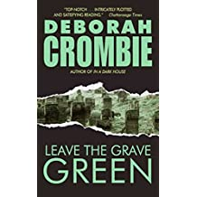 Leave the Grave Green: A Duncan Kincaid/gemma James Crime Novel (Duncan Kincaid/Gemma James Book 3)