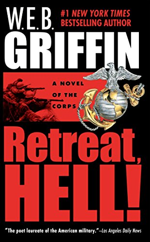 Retreat, Hell! (The Corps series Book (Retreat Series)