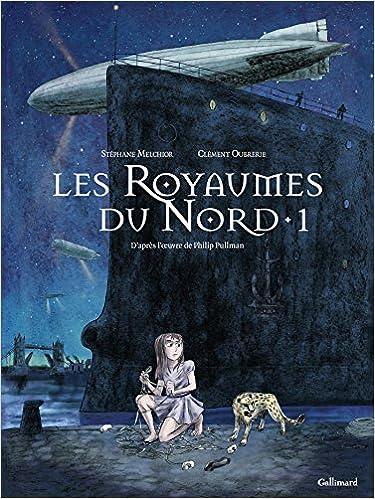 Les Royaumes du Nord : A la croisée des mondes (1) : Les Royaumes du Nord