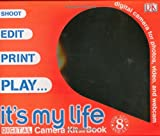 It's My Life: Digital Photography Kit and Book