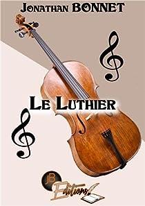 Le Luthier par Bonnet