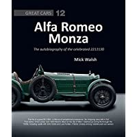 Alfa Romeo Monza: The autobiography of a celebrated 2211130