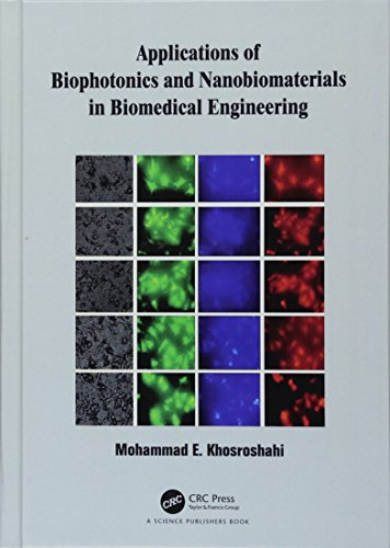 Applications of Biophotonics and Nanobiomaterials in Biomedical Engineering-cover