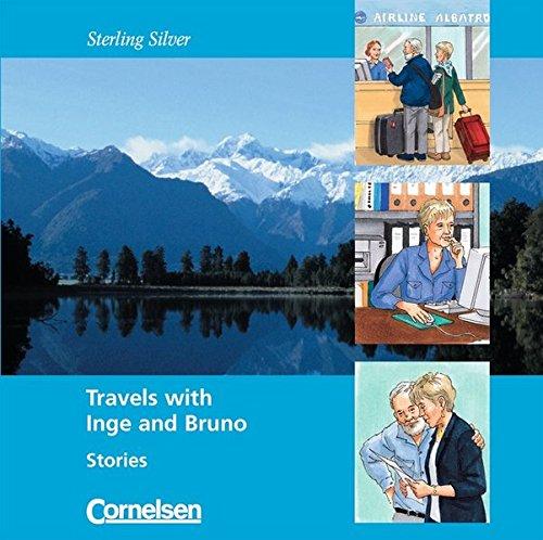 Sterling Silver - Zu allen Ausgaben: A1-A1+ - Travels with Inge and Bruno: Stories. CD