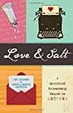 img - for Love & Salt: A Spiritual Friendship Shared in Letters book / textbook / text book