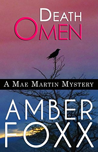 Death Omen (Mae Martin Mysteries Book 6)
