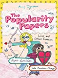 Love and Other Fiascos with Lydia Goldblatt & Julie Graham-Chang (The Popularity Papers #6)
