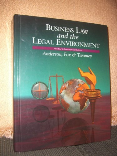Business Law and the Legal Environment. Standard Volume/ 15th Edition.