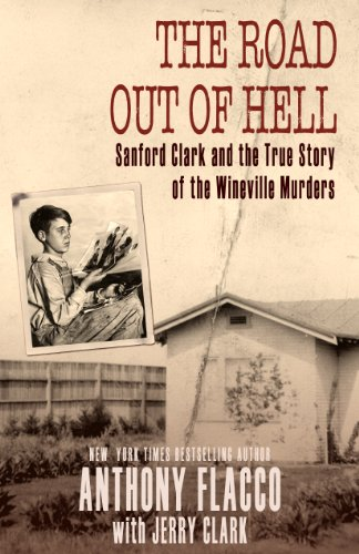 The road out of hell sanford clark and the true story of the the road out of hell sanford clark and the true story of the wineville murders fandeluxe Image collections