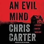 An Evil Mind: A Novel | Chris Carter