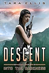 Descent: Into the Darkness (Forgotten Origins Trilogy)