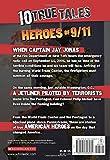 10 True Tales: Heroes of 9/11 (Ten True Tales)