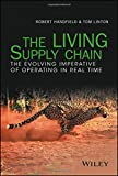 img - for The LIVING Supply Chain: The Evolving Imperative of Operating in Real Time book / textbook / text book