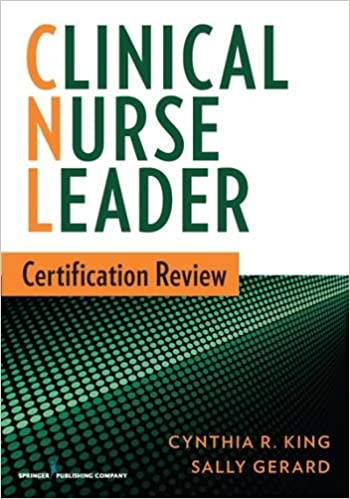 Clinical Nurse Leader Certification Review: 9780826171177: Medicine ...