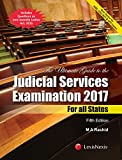 The Ultimate Guide to the Judicial Services Examination 2017 - For all States (Includes Questions on new Juvenile Justice Act, 2015)
