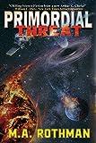 #7: Primordial Threat