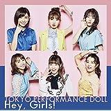 Hey, Girls!(初回生産限定盤A)(Blu-ray Disc付)
