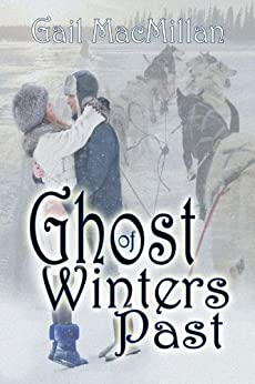 Ghost of Winters Past by [MacMillan, Gail]