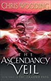 The Ascendancy Veil, Chris Wooding, 0575077697