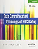 Basic Current Procedural Terminology and HCPCS Coding 2015 1st Edition