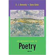 An Introduction to Poetry by X. J. Kennedy (2001-07-25)