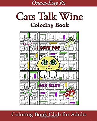 Cats Talk Wine: Coloring Book Club for Adults