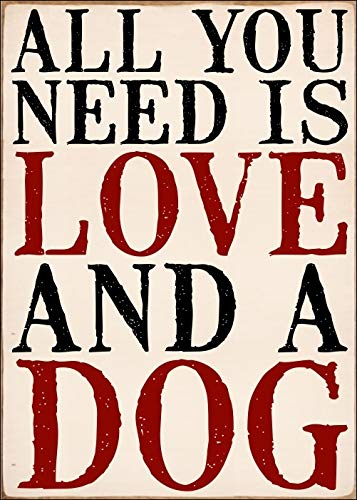 SIXTREES 'All You Need is Love and A Dog' Wood Decorative Box Sign Plaque, Signs Pet, 5X7 Inch, Signs - Dogwood Plaque