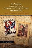The Wartime Experiences of a Cleveland Czechoslovak Legionnaire