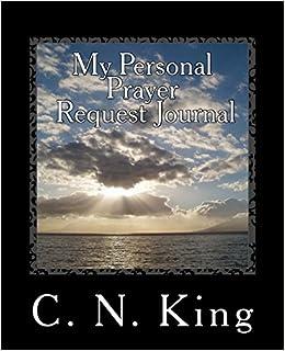Amazon com: My Personal Prayer Request Journal