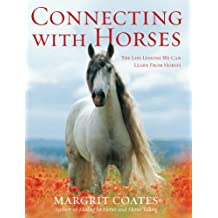Connecting With Horses by Margrit Coates (2008-04-22)