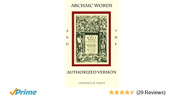 home office archaic built case. Archaic Words And The Authorized Version: Laurence M. Vance: 9780982369739: Amazon.com: Books Home Office Built Case
