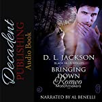Bringing Down Romeo: Black Hills Wolves, Book 53 | D. L. Jackson