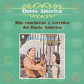 M�s Rancheras y Corridos del Dueto Am�rica