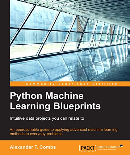Python Machine Learning Blueprints: Intuitive data projects