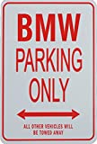 BMW PARKING ONLY - Miniature Fun Parking Signs Ideal Gift for the BMW Enthusiast