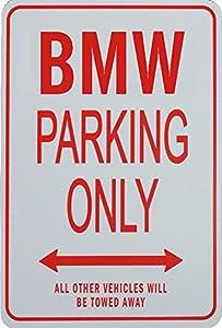 Amazoncom BMW PARKING ONLY Miniature Fun Parking Signs Ideal - Bmw parking only signs