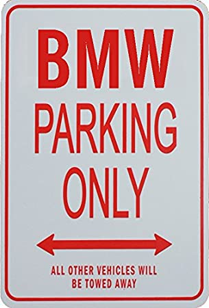 Amazoncom BMW PARKING ONLY Miniature Fun Parking Signs Ideal - Bmw parking only signs