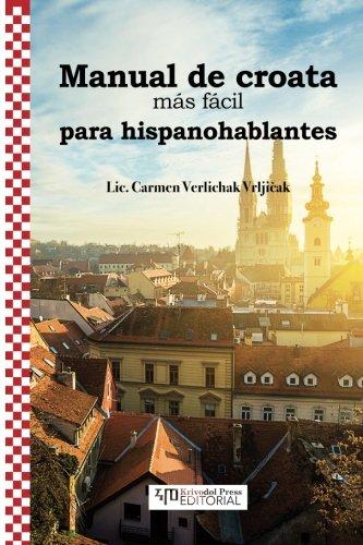 Manual de croata mas facil para hispanohablantes (Spanish Edition) [Carmen Vrljicak - Verlichak] (Tapa Blanda)