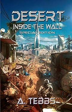 Desert 1: Inside the Wall