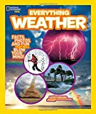 Search National Geographic Kids Everything Weather: Facts, Photos, and Fun that Will Blow You Away