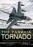 The Panavia Tornado - A Photographic Tribute