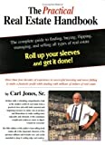 The Practical Real Estate Handbook, Carl L. Jones and Vicki Jones, 0974826685