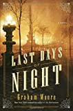 Image of The Last Days of Night: A Novel