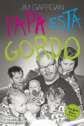 Papá está gordo (Educación y familia) (Spanish Edition)