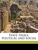 State Trials, Political and Social, Harry Lushington Stephen, 1171883390