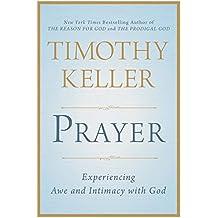 Timothy Keller Prayer;: {PRAYER}; [Prayer] Prayer by Timothy Keller