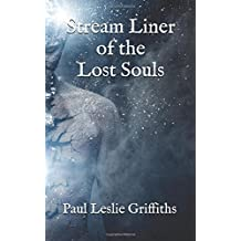 Stream Liner of the Lost Souls (Stream Liner Series)