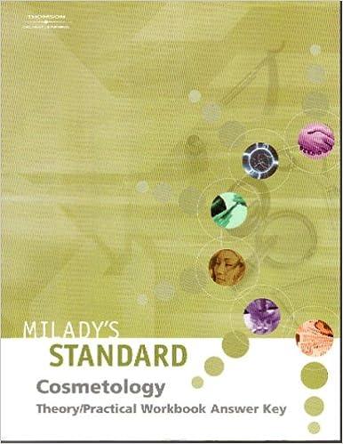 Milady S Standard Cosmetology Theory Practical Workbook Answer Key Milady S Staff 9781562539030 Amazon Com Books